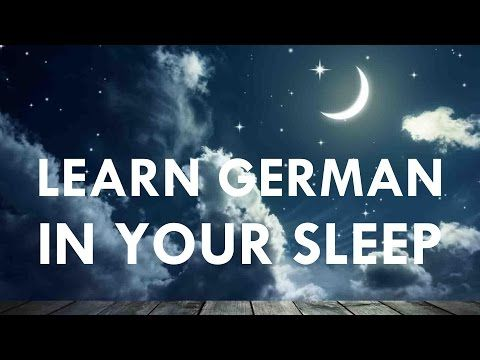 Learn German In Your Sleep With Relaxing Classical Background Music - YouTube