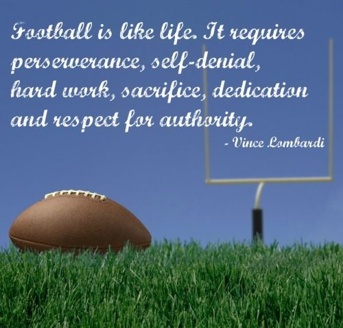 Football Motivational Quotes: Best Sayings, Vince Lombardi And Motivational Quotes On