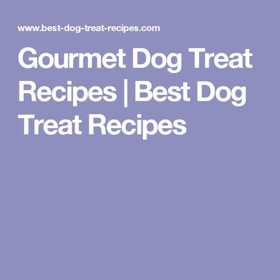 Gourmet Dog Treat Recipes   Best Dog Treat Recipes