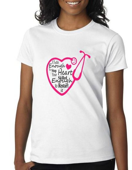 Cute Enough To Stop Your Heart Tshirt - AmaysingGifts.com