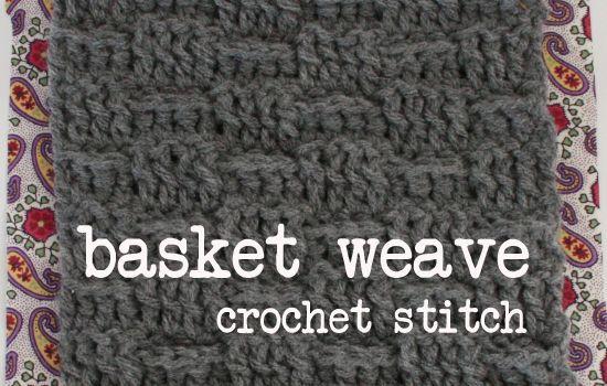 Dream a Little Bigger - Dream a Little Bigger Craft Blog - Basket Weave CrochetStitch
