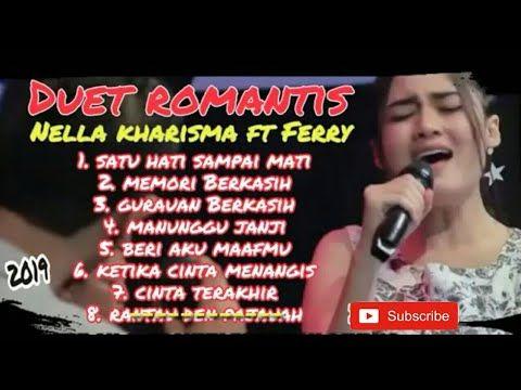 Duet Romantis Nella Kharisma Feat Ferry Full Album Terbaru 2019