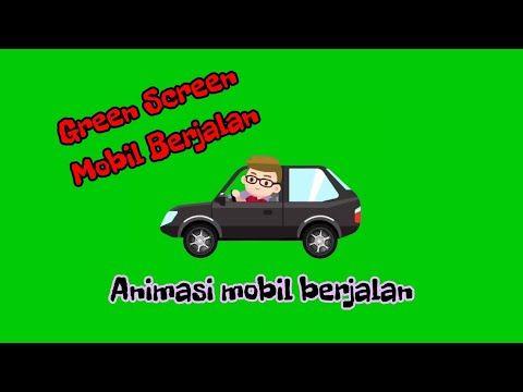Green Screen Mobil Bergerak Animasi Mobil Bergerak Youtube In 2021 Greenscreen Toy Car Development