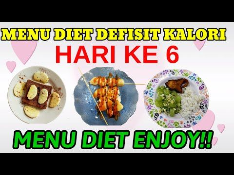 Menu Diet Defisit Kalori Selama Seminggu Menu Diet Defkal Seharian Day 6 Youtube