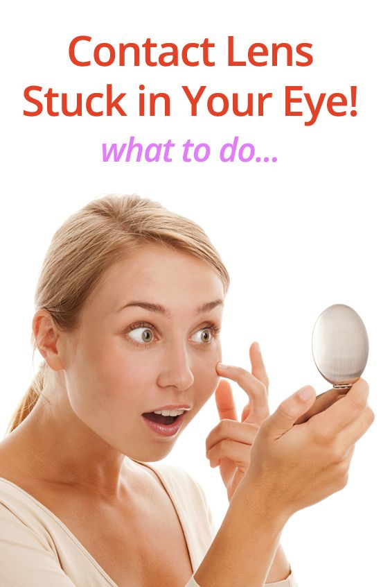 How To Remove A Contact Lens Stuck In Your Eye Contact Lenses Hard Contact Lenses Eyes