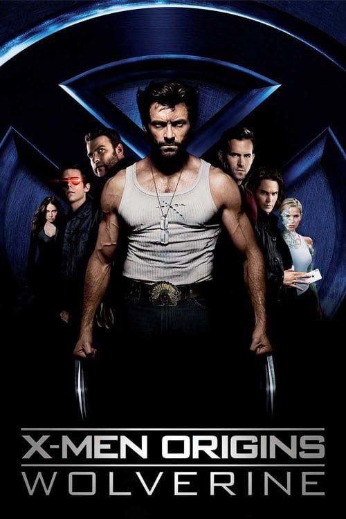 X Men Origins Wolverine 2009 Full Movie Hd Free Download Dvdrip Wolverine Movie Wolverine Poster Wolverine 2009