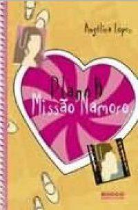 Plano B: Missão Namoro