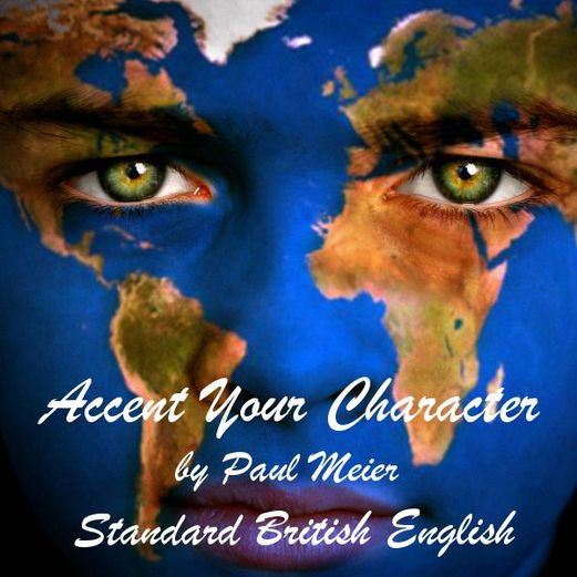 Accent Your Character - Standard British English: Dialect...: Accent Your Character - Standard British English: Dialect… #Languages