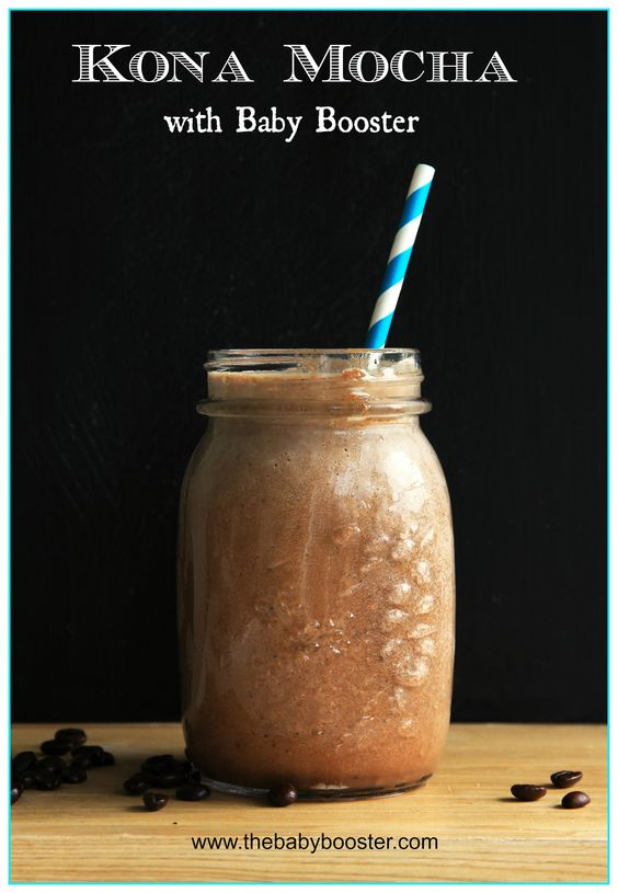 1 Scoop Kona Mocha Baby Booster  1/2 C Milk  1/2 C Decaf Brewed Coffee  Mix Liquids. Stir in Baby Booster.  Serve Hot, or Blend with Ice for a Frozen Treat!
