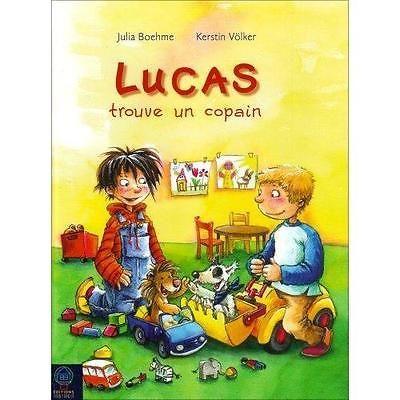 Lucas trouve un copain - Boehme, Julia / Livre BE - FC09
