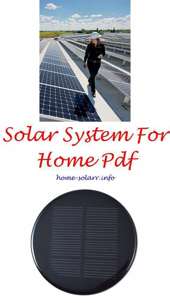 How To Make A Mini Solar Panel At Home Home Solar Calculator Home Depot Solar Fountains 1021772793 Homesolarpower In 2020 Solar Panels Solar Power House Solar House