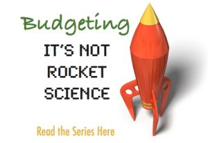 Thrifty T's Treasures » Budgeting: It's Not Rocket Science (Part 1)…