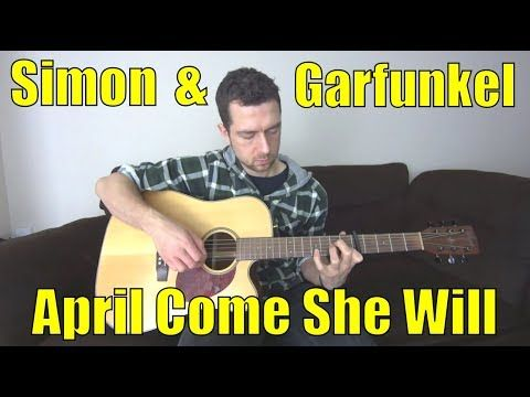Simon And Garfunkel April Come She Will Guitar Fingerpicking Lesson Youtube Guitar Guitar Youtube Guitar Lessons
