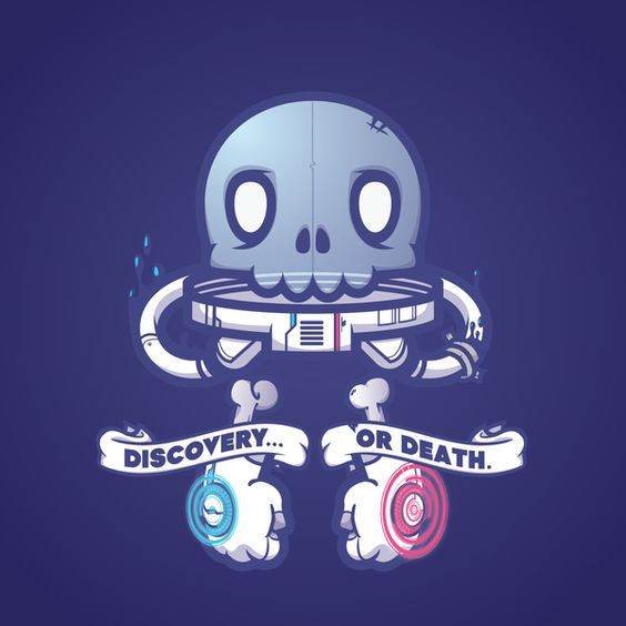 Discovery Or Death. Such an epic piece of vector art. Geektastic!
