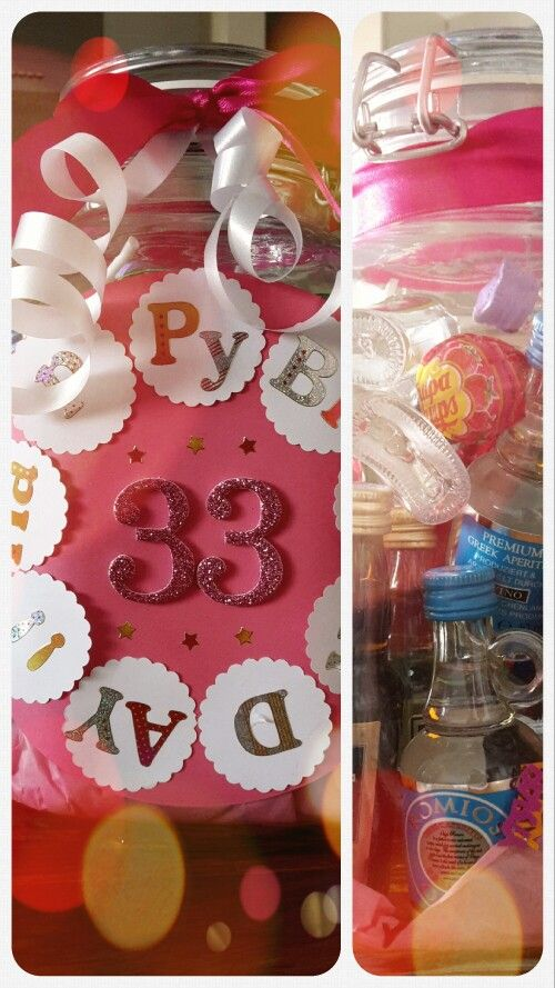 Easy DIY 33rd birthday gift,  You need:  Jar, Schnaps, Lollipops