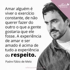 24 Frases Do Padre Fabio De Melo Sobre Amor Frases Sobre
