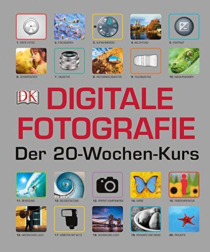 Digitale Fotografie - Der 20-Wochen-Kurs  https://www.amazon.de/dp/3831031290/ref=cm_sw_r_pi_dp_x_nuR1xbA4GH04G