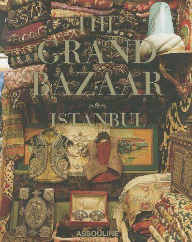 The Grand Bazaar Istanbul by Laziz Hamani. $175.00. Save 30% Off!. http://yourdailydream.org//dpqwg/1q6w1g4u2h8b0z0r6w1e.html. Publisher: Assouline (October 1, 2011)