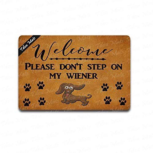 Don T Step On My Wiener Dog Daschund Doormat Funny Door Mat