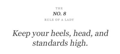 : Life Motto, Standards High, Lady Rules, High Standards, High Heels, High Quote, Wise Words