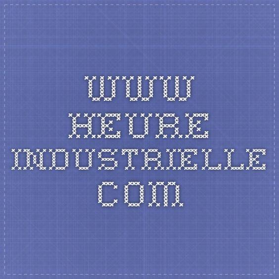 www.heure-industrielle.com
