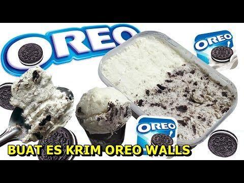 Cara Membuat Es Krim Oreo Resep Ice Cream Walls Youtube Es Krim Krim Vanilla