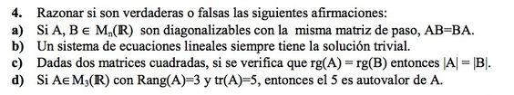 Ejercicio 4 del Examen de Matemática 2 (ADE, ULL). 1 Setiembre 2008. Tema: Matrices