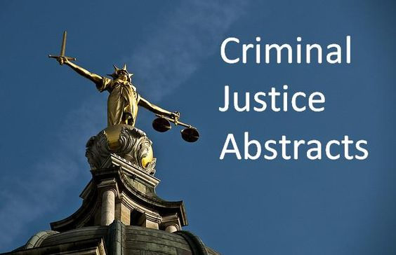 Criminal Justice Abstracts - Hosted by Ebsco. Includes bibliographic records covering essential areas related to criminal justice and criminology. Covers crime trends, crime prevention and deterrence, juvenile delinquency, juvenile justice, police, courts, punishment and sentencing. From 1968-