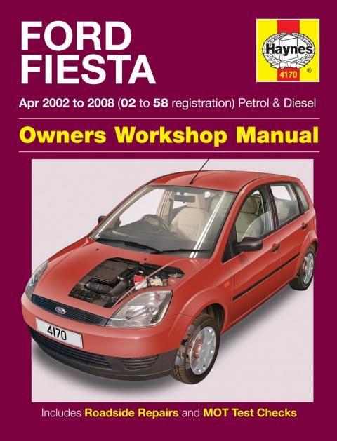 Ford Fiesta 2002 2008 Repair Manuals Car Workshop Manual Car Ford