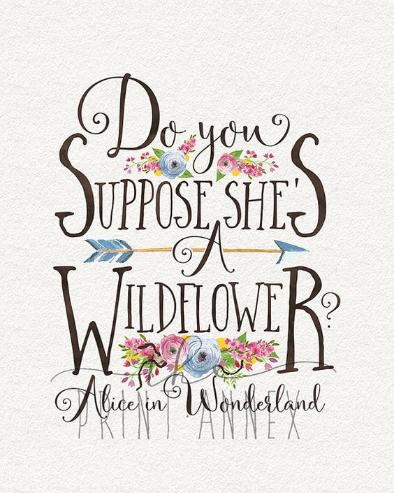 Printable Alice In Wonderland Quotes: Do You Suppose She's A