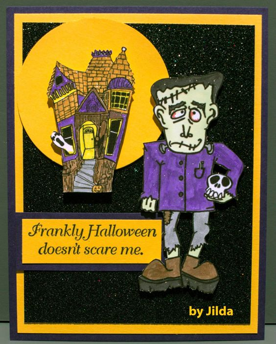 """Texana Designs sample by DTM Jilda Bolton using our Texana Designs Franky and Haunted House (artwork by Jillian O'Diorne) and """"Frankly Halloween doesn't scare me."""" stamps."""
