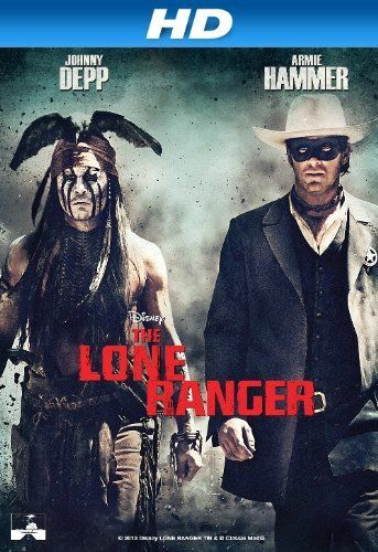 The Lone Ranger (2013) [HD] | Movies | Pinterest | Ranger and The O ...