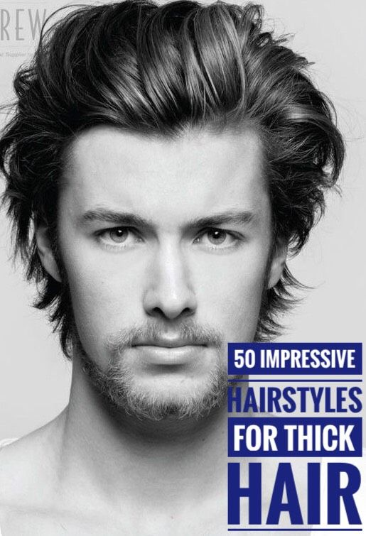 50 Impressive Hairstyles For Men With Thick Hair Hair Hairstyle Menhair Menhairstyle Thick Hair Styles Medium Length Hair Styles Mens Hairstyles Thick Hair