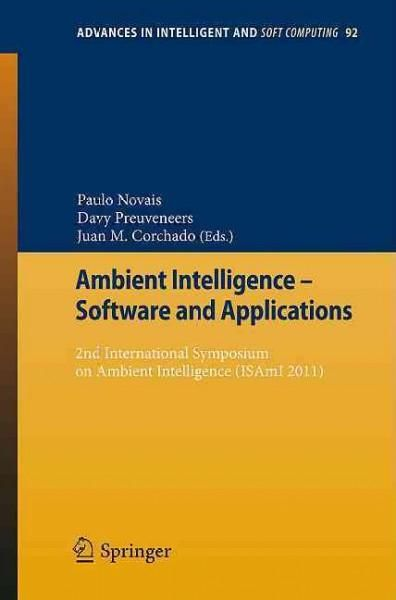 Ambient Intelligence - Software and Applications: 2nd International Symposium on Ambient Intelligence