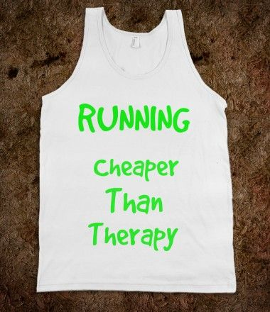 Running... Cheaper Than Therapy (Runner on the back)  - Frat Tanks  - FrattySratty