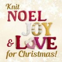 Knit NOEL, JOY & LOVE for Christmas! - Kits - Knitting | InterweaveStore.com