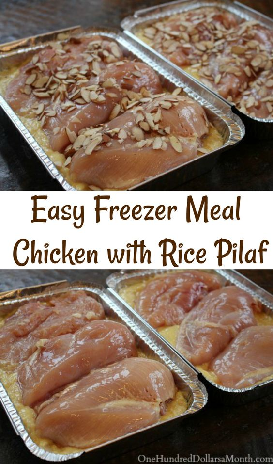 Easy Freezer Meals - Chicken with Rice Pilaf - One Hundred Dollars a Month