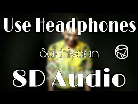 Sakhiyaan Youtube Songs Music Record Amc