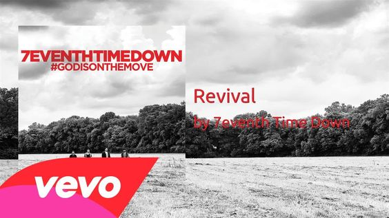 7eventh Time Down - Revival (AUDIO)