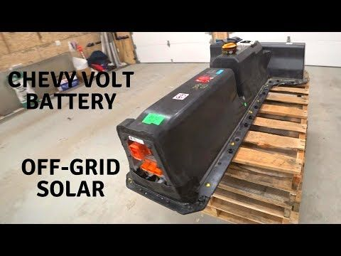 Diy Video How To Recycle Old Used Car Batteries To Build A Diy Off Grid Solar Powerwall Get Off Grid Backup Power In Old Used Cars Off Grid Solar Chevy Volt