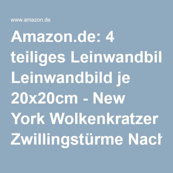 Amazon.de: 4 teiliges Leinwandbild je 20x20cm - New York Wolkenkratzer Zwillingstürme Nacht
