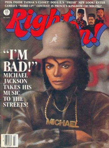 "Right On! Magazine ""I'm Bad! Michael Jackson Takes His Music To The Streets!"" (March 1987)"
