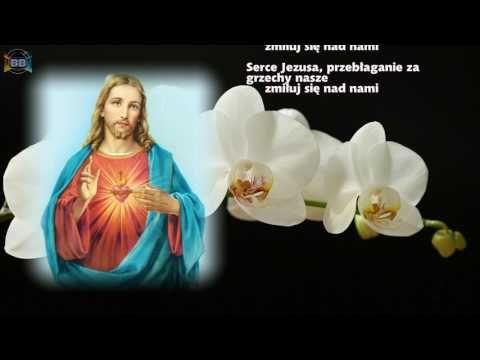 Litania Do Najswietszego Serca Pana Jezusa Youtube