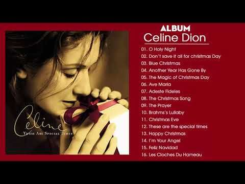 Celine Dion Christmas Album Best Christmas Songs Of All Time Youtube Best Christmas Songs Celine Dion Christmas Christmas Albums