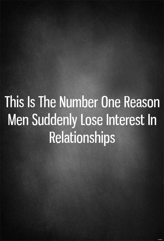 Suddenly a lose interest man why does The Number