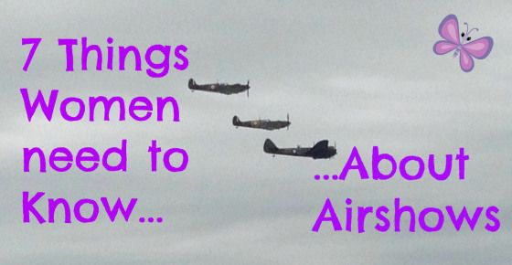 7 Things Women need to know about Airshows - Mum for Fun