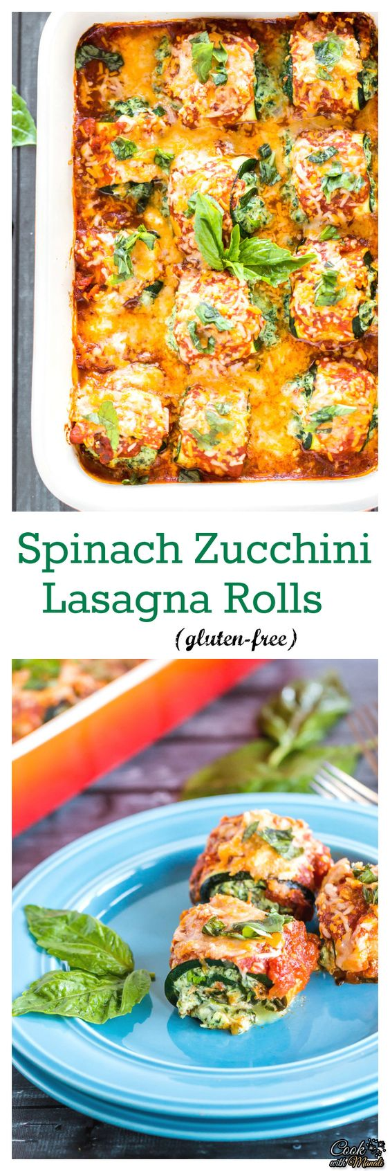 All the flavors of spinach lasagna in a healthier, gluten-free form! These spinach zucchini lasagna rolls are easy to whip and taste delicious. You wouldn't even realize you are eating zucchini! #vegetarian #dinner #meatlessmonday