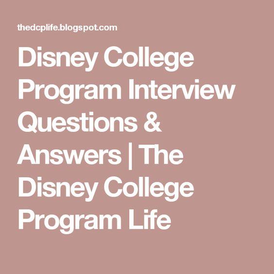 Disney College Program Interview Questions & Answers | The Disney College Program Life