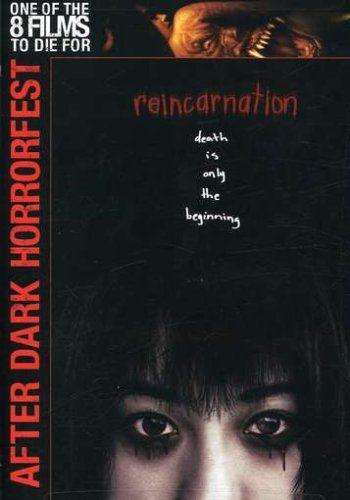 Reincarnation (After Dark Horrorfest) SUGIMOTO,TETTA http://www.amazon.com/dp/B000MEYKCI/ref=cm_sw_r_pi_dp_Zw.Pvb14FR18Q