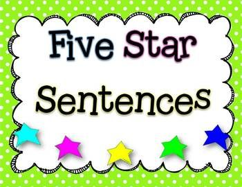 Help your students write five star sentences! A five star sentence has correct capital and lower case letters, is neatly written, has finger spaces...